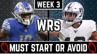 Must Start and Avoid - Wide Receivers  - 2019 Fantasy Football (Week 3)