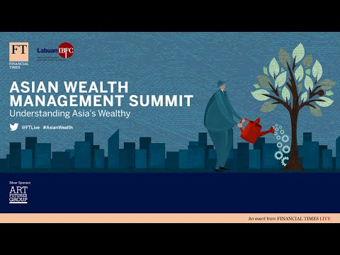 FT Asian Wealth Management Summit - Highlights