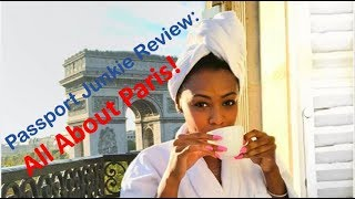 Insider Tips for Paris: Watch This Before You Go! Travel Review & Tips
