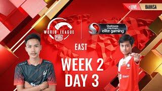 [BAHASA] W2D3 - PMWL EAST - Super Weekend | PUBG MOBILE World League Season Zero (2020)