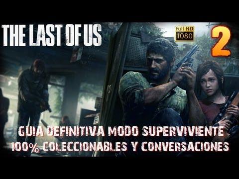 The last of us-Capítulo 2 Las afueras-Guía 100% collectibles definitiva-Superviviente-1080HD Español