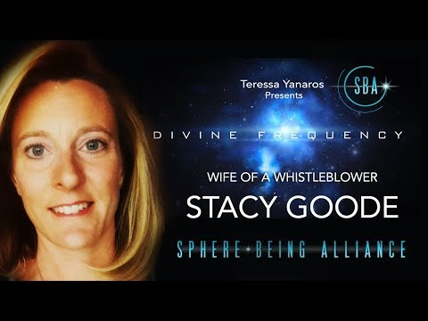 Wife of A Secret Space Program Whistleblower - Stacy Goode w/ Teresa Yanaros