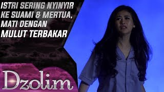 Download Video Istri Nyinyir Sering Bicara Kasar ke Suami, Mati Dengan Mulut Terbakar  - Dzolim Part 3 (16/9) MP3 3GP MP4