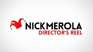Nick Merola - Director's Reel