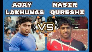 Nasir Qureshi Vs Ajay Lakhuwas महामुकाबला: शान ऐ मेवात नासिर और एक नंबर गुर्जर पहलवान अजय