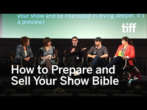 How to Prepare and Sell Your Show Bible | Industry Forum | TIFF KIDS 2017