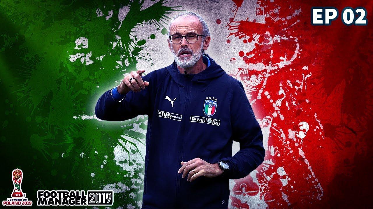 MONDIALE UNDER 20 CON L'ITALIA - FOOTBALL MANAGER 2019 - EP 02
