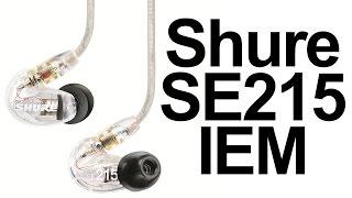 Unboxing: Shure SE215 In Ear Monitors (SE215-CL Clear)