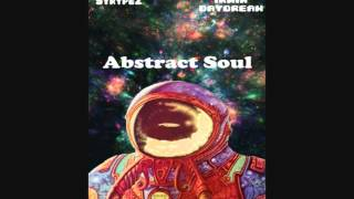 StrypeZ - Abstract Soul (feat. R~EE) [prod. IRWIN DAYDREAM]