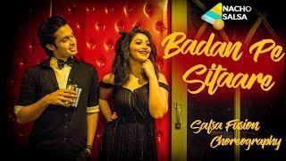 Badan Pe Sitaare Fanney Khan Salsa on Bollywood Song Nacho Salsa Choreography