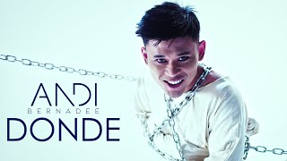 Andi Bernadee - Donde (Official Music Video)