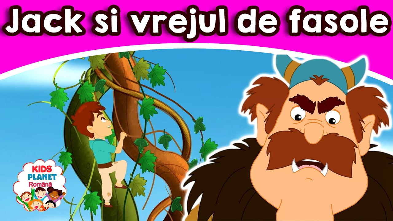 Jack si vrejul de fasole | Povesti Pentru Copii | Basme În Limba Română | Desene Animate