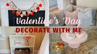 DECORATING FOR VALENTINE'S DAY | CLEAN & DECORATE WITH ME | VALENTINE'S DAY DECOR IDEAS