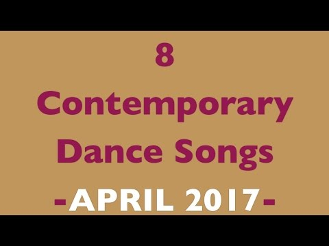 Contemporary Dance Songs April 2017