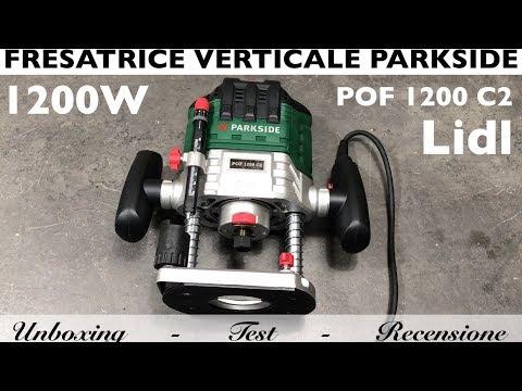 Recensione fresatrice verticale PARKSIDE, Lidl. POF 1200 C2. Fresa legno. unboxing, montaggio e test