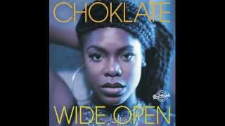 Watch Choklate Wide Open video