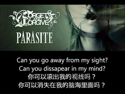 Forget and Forgive - Parasite (With lyrics)