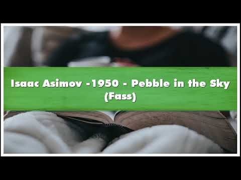 Isaac Asimov -1950 Pebble In The Sky Fass Audiobook
