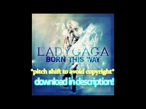 Born This Way -Lady Gaga Mp3 Download