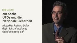 UFOs und die Nationale Sicherheit (Richard Dolan deckt Geheimhaltung auf) | ExoMagazin