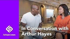 In Conversation with Arthur Hayes, CEO & Co-Founder of BitMEX (Full Interview)