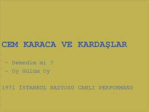 Cem Karaca - Demedim mi? / Oy Gülüm Oy (1971, İstanbul Radyosu)