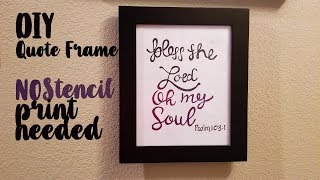 How To Do A Quote Picture Frame | Cheap And Easy |diy Home Decor Idea| Quote Frame | No Stencil Need