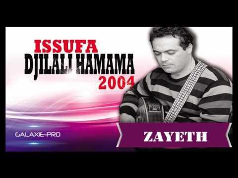 DJILALI HAMAMA ALBUM ISSUFA ZAYETH Official Audio