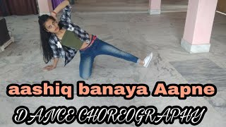 Aashiq banaya Aapne || hate story lV_DANCE CHOREOGRAPHY# new letest song DANCE