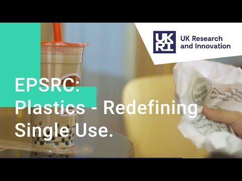 EPSRC: Plastics - Redefining Single Use