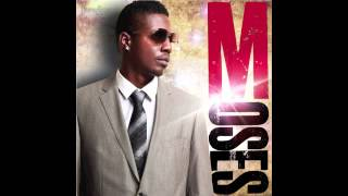 Moses SAMPLE BRAND NEW MILLBEATZ ENT JULY 2013.mp3