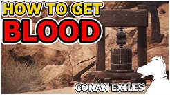 How to get BLOOD | CONAN EXILES