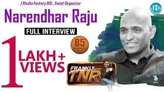 J Media Factory MD, Event Organiser Narendhar Full Interview || Frankly With TNR #85
