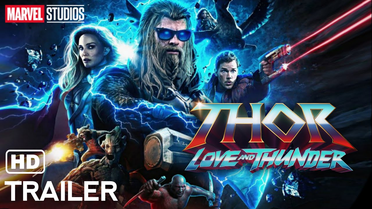 Download THOR : Love And Thunder (2022) - Official Trailer