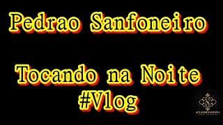 Baixar Aula de Sanfona - Pedrão Sanfoneiro -Tocando na Noite - #Vlogs  - SHOW  - #Philarmonic