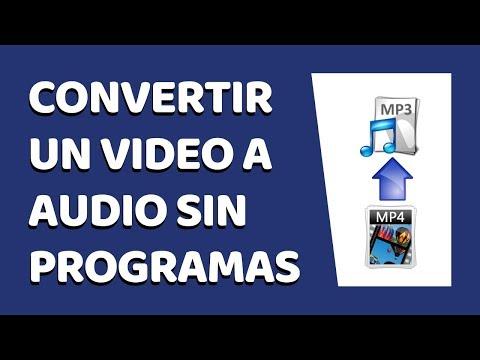 🔴 Cómo Convertir Un Vídeo A Audio Sin Programas 2019
