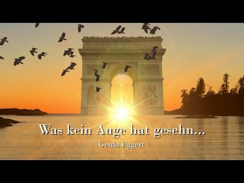 ❤️ WAS KEIN AUGE HAT GESEHN ❤️ Lied - Song
