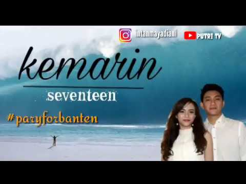 SEVENTEEN-Kemarin  (instrumental/ Karaoke)  #prayforbanten