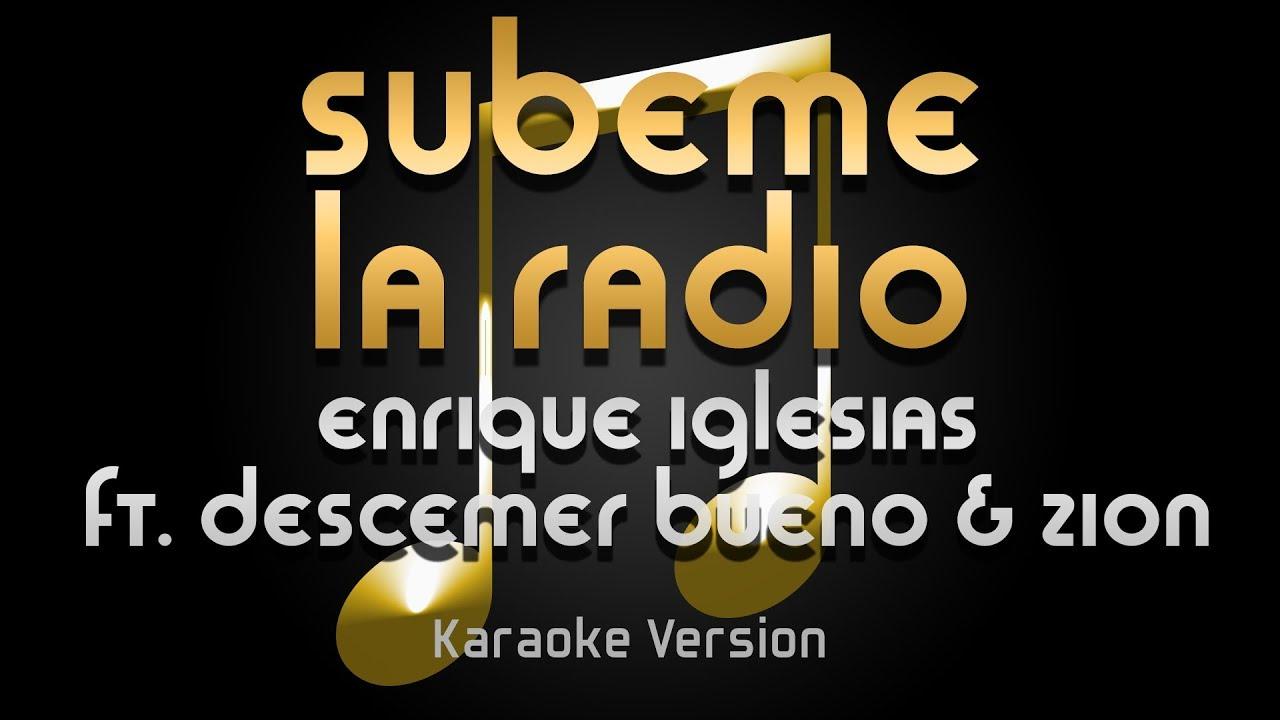 Download Enrique Iglesias - Subeme La Radio ft. Descemer Bueno, Zion & Lennox  (Karaoke) ♪