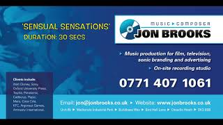 Sensual Sensations - Jon Brooks (Exotic, Sexy & Passionate Music) Romantic James Bond Style Music