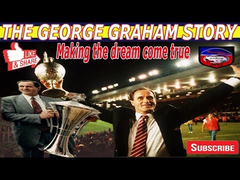 THE GEORGE GRAHAM STORY |  MAKING THE DREAM COME TRUE 1989