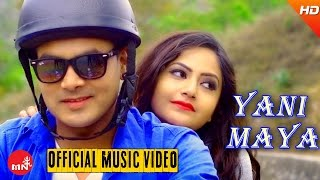 Download New Nepali Pop Song 2016/2073 || YANI MAYA - Sonam Sherpa | Ft.Barsha Siwakoti/Shiva/Safil MP3 song and Music Video