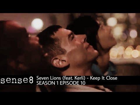 Seven Lions(feat. Kerli) - Keep It Close - Sense8 - 1x10