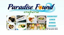Paradise Found Creperie - Lahaina Maui Crepes, Paninis and Gelato