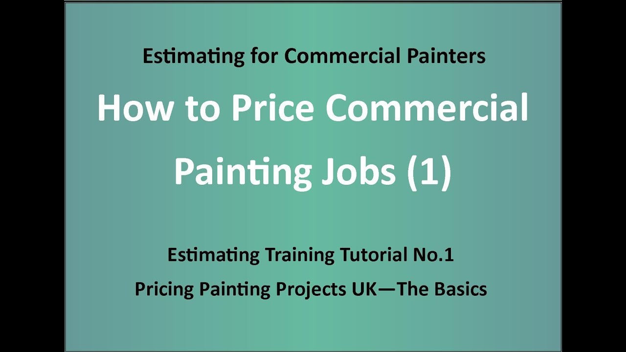 Estimating Training For Painters How To Price Painting Jobs 1 The Basics