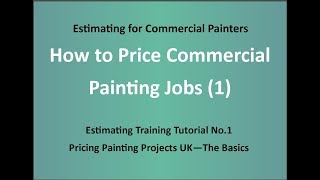 www.paintingestimators.co.uk - How to Price Painting Jobs (1) - The Basics