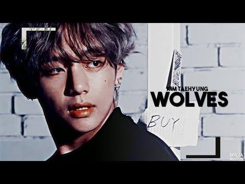 [FMV] Kim Taehyung ; Wolves