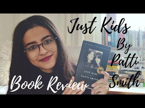 Just Kids By Patti Smith Made Me Cry. | Sofia Abid