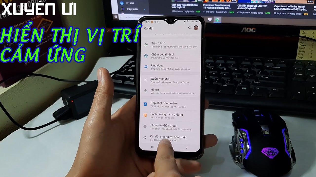 Cách Hiện Vị Trí Chạm Cảm Ứng Trên Điện Thoại Android Xuyên Ưi