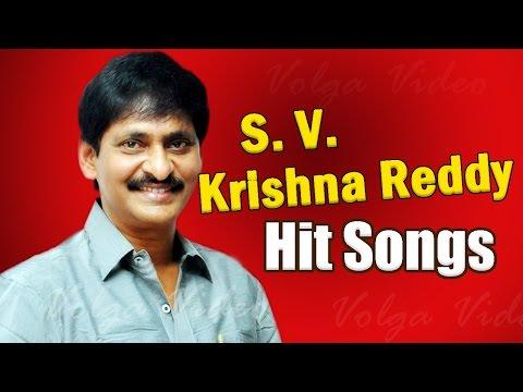 S V Krishna Reddy Hit Songs - Telugu Back 2 Back Hit Video Songs